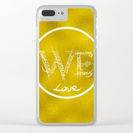 We - For Women Everywhere (Gold Version) Clear iPhone Case