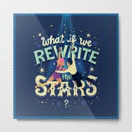 Rewrite the stars Metal Print