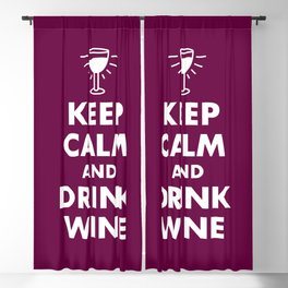 Keep Calm and Drink Wine Blackout Curtain
