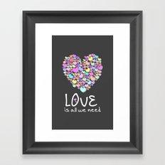 Love is All We Need Framed Art Print