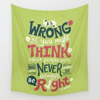 risa rodil Wall Tapestries featuring Never Be Right by Risa Rodil