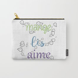 Mange, lis, aime Carry-All Pouch