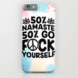 humour namaste fifty per cent iPhone Case