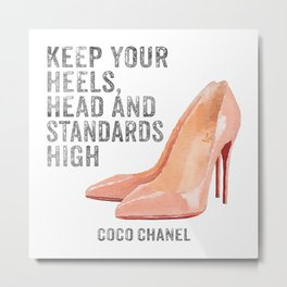 Keep, your, standards, high, quote, fashion, nude shoes, silver effect Metal Print