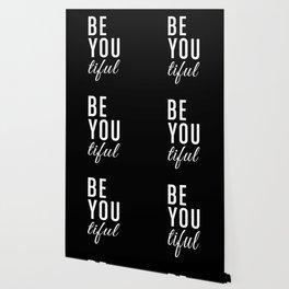 Be You tiful Wallpaper