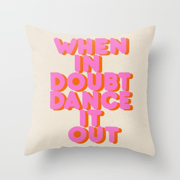 Dance it out Throw Pillow