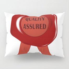 Wax Stamp Quality Assured Pillow Sham