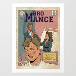 Bromance time! Art Print