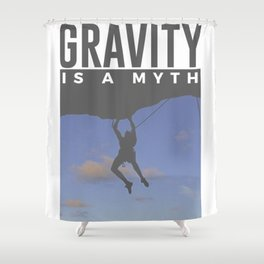 Gravity Is A Myth Rock Wall Climbing Shower Curtain