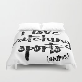 i love watching sports anime Duvet Cover