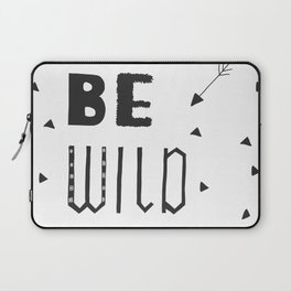Be Wild Laptop Sleeve