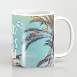 """""""Good Vibes Only."""" - Quote - Tropical Paradise Palm Trees Coffee Mug"""