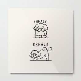 Inhale Exhale Maltese Metal Print