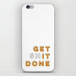 Get Shit Done (Orange) iPhone Skin