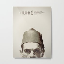 The Mummy Metal Print