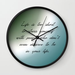 Life's Too Short Wall Clock