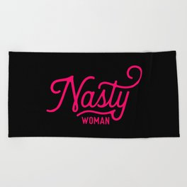 Nasty Woman (neon pink/red) Beach Towel