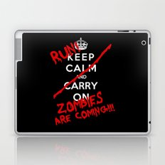 Keep Calm And Run Zombies Are Coming Laptop & iPad Skin