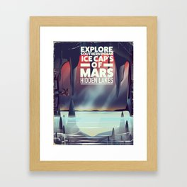 Explore the Southern ice caps of Mars Hidden Lakes. Framed Art Print