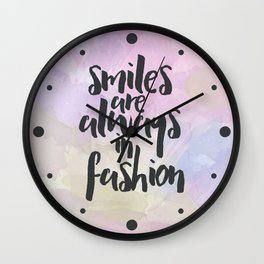 Smiles In Fashion Quote Wall Clock