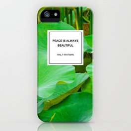Peace is Always Beautiful iPhone Case