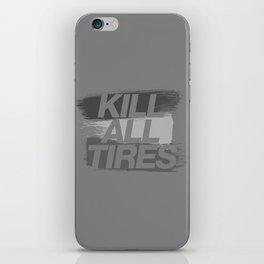 Kill All Tires v6 HQvector iPhone Skin