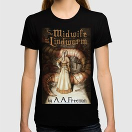 The Midwife and the Lindworm - Title Version T-shirt