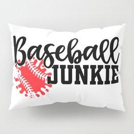 Baseball Junkie Pillow Sham