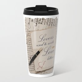 Lovers used to write love letters-Valentine day-Love Travel Mug