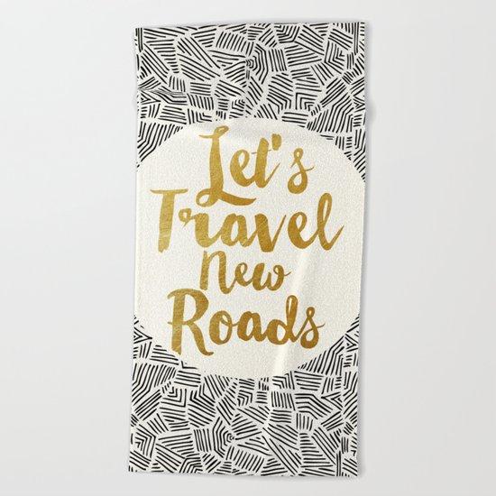 Let's Travel New Roads Beach Towel