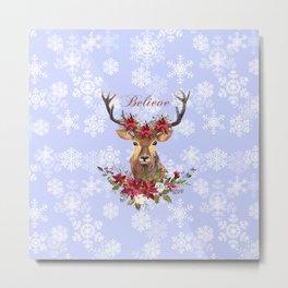 Believe Typography Christmas Deer Head Poinsettia Metal Print
