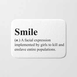 Smile - definition - hipster dictionary - 001 Bath Mat