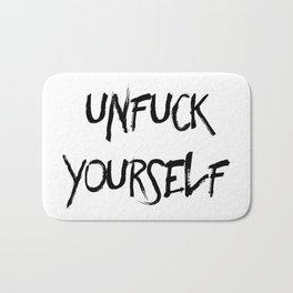 Unfuck Yourself Bath Mat