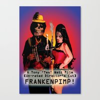 movie poster Canvas Prints featuring Frankenpimp (2009) - Movie Poster by Tex Watt