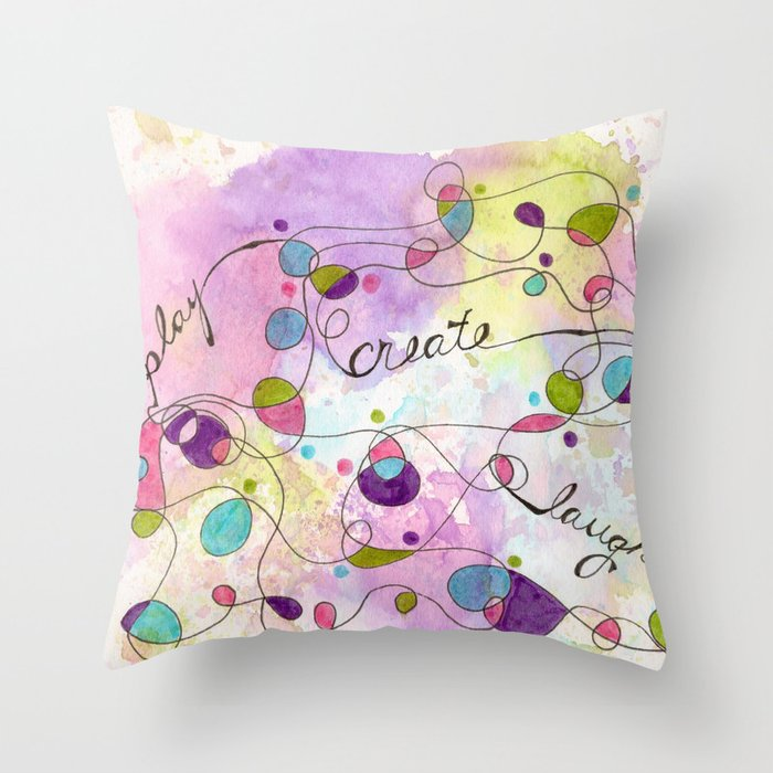 Flourish: Play. Create. Laugh. Throw Pillow