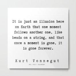 64   | Kurt Vonnegut Quotes | 191006 Metal Print