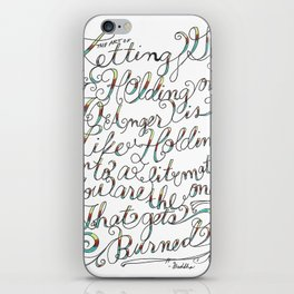 The Art of Letting Go iPhone Skin