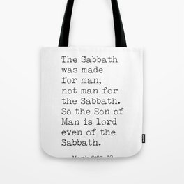 Mark 2:27-28 Tote Bag