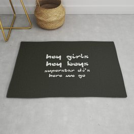 Superstar Djs, here we go, The Chemical Brothers song Rug