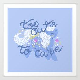 too cute to care Art Print