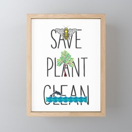 Save Bees, Plant Trees, Clean The Seas Nature Environment Gift Framed Mini Art Print