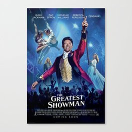 This Is The Greatest Showman Canvas Print