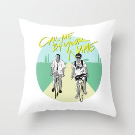 Call Me By Your Name Throw Pillow