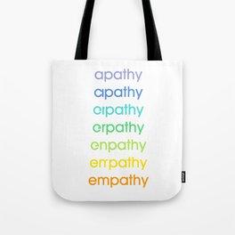 apathy/empathy 2 Tote Bag