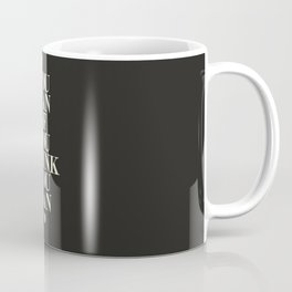 You Can If You Think You Can Coffee Mug