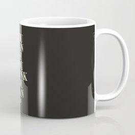 You Can If You Think You Can Coffee Mug