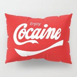 enjoy coke(aine) Pillow Sham