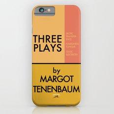 Three Plays By Margot Tenenbaum iPhone 6 Slim Case