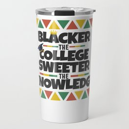 Black History Month African American Black Pride Shirt Dark Light Travel Mug
