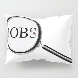 Jobs Magnifying Glass Pillow Sham
